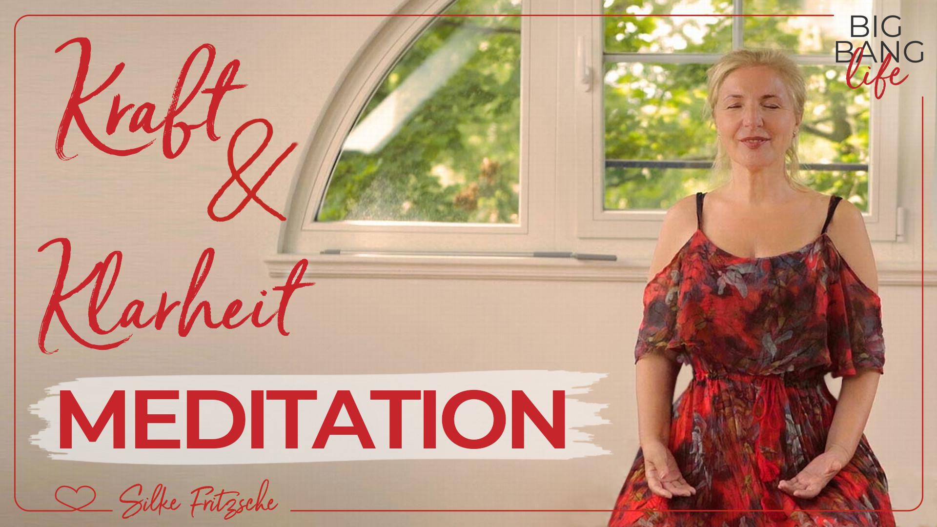 Erreiche mit dieser Meditation Klarheit, Kraft und Ruhe
