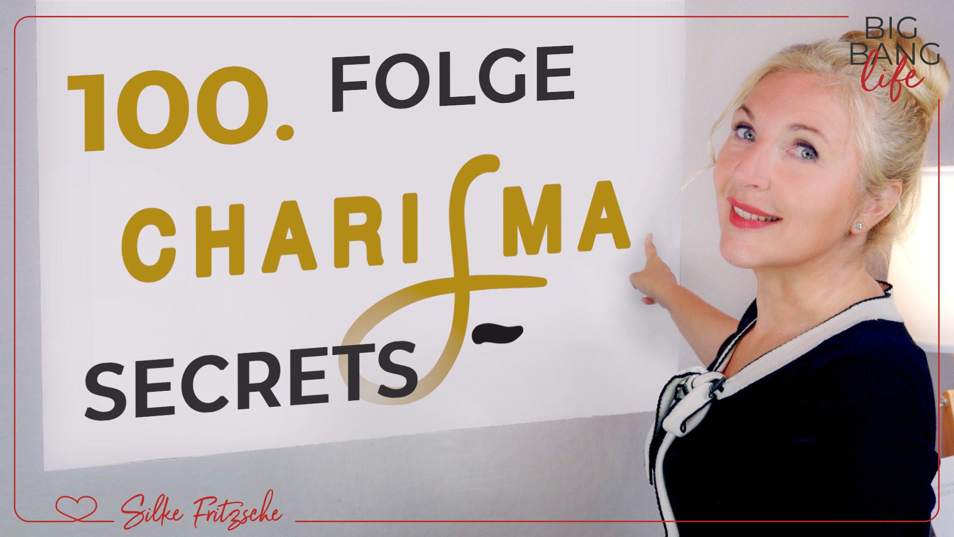 Charisma Secrets – WAS die WENIGSTEN verstehen...